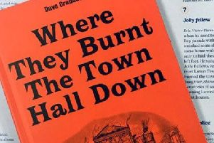 Where They Burnt The Town Hall Down