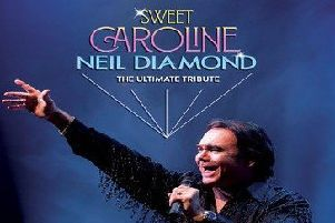 Sweet Caroline pays the ultimate tribute to the great Neil Diamond