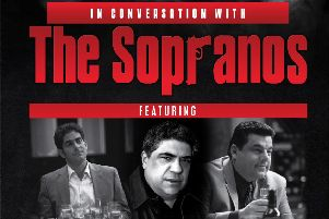 Michael Imperioli (Christopher Moltisanti), Steven Schirripa (Bobby Baccalieri), and Vincent Pastore (Salvatore Bonpensiero) will be in the SSE Arena, Belfast