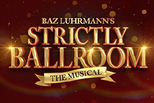 The Millennium Forum has announced that Baz Luhrmann's smash hit musical, Strictly Ballroom.