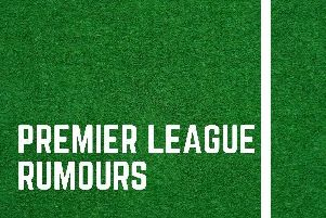 Today's Premier League rumours