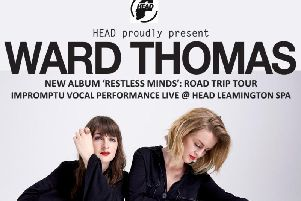 Ward Thomas are playing at Head in Leamington on Saturday (February 9).