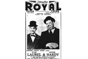 Twice nightly at the Theatre Royal, Laurel and Hardy.